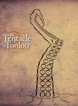 Illustration of the Tentacle of Tooloo by Erik Temple